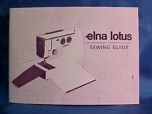 manuals rh whitesewingcenter com Elna Lotus Sewing Machine Manual elna lotus zz sewing machine instructions