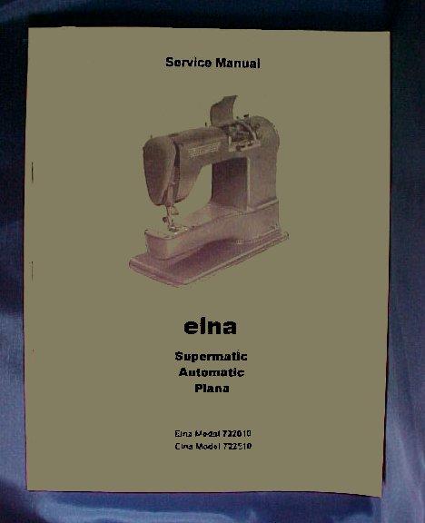 Manuals Amazing Elna Super Sewing Machine Manual